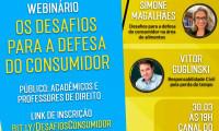 Procon realiza webinário sobre os desafios para a defesa do consumidor