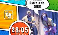 Espetáculo GIBI estreia nesta sexta-feira com live no Youtube