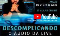 """Com apoio Governo do Tocantins, estão abertas inscrições para o curso """"Descomplicando o áudio da Live"""""""
