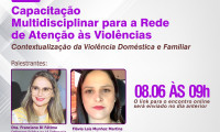 Cidadania e Justiça promove webnário voltado à Rede de atenção às violências contra as mulheres