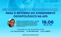 Saúde discute protocolos de segurança para atendimentos odontológicos pós-pandemia