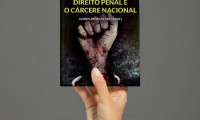 Policial penal publica livro sobre o Sistema Penal, a pessoa humana e o direito