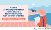 Inscrições para o curso de Atualização do PNCF – Terra Brasil e Serviços Digitais podem ser realizadas a partir do dia 23 de julho