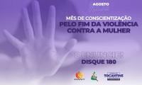 """Saúde alerta para combate a violência contra mulher durante """"Agosto Lilás"""""""