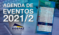 Egefaz apresenta agenda de eventos para o 2º semestre 2021