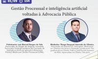 """Ciclco de Palestras tem nova edição com """"Gestão Processual e inteligência artificial voltadas à Advocacia Pública"""" nesta quarta"""