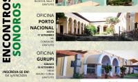 """Projeto """"Encontros Sonoros"""" de música contemporânea abre inscrições, com apoio do Governo do Tocantins"""