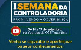 1ª Semana da Controladoria promove mesa de diálogo sobre governança na gestão pública nesta terça, 14