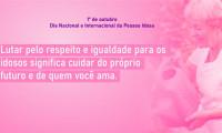 Dia Nacional e Internacional da Pessoa Idosa: Seciju alerta para importância da proteção e desenvolvimento de políticas públicas