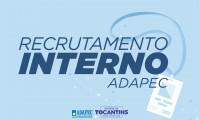 Adapec institui programa de recrutamento e seleção interna e abre inscrições para seus servidores