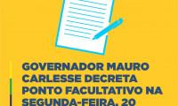 Governador Mauro Carlesse decreta ponto facultativo nesta segunda-feira, 20