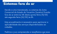 COMUNICADO: Sistemas fora do ar de 18/03 a 22;03