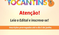 """Prorrogado prazo de inscrição ao projeto """"Somos Todos o Tocantins"""""""