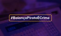 Balanças Falsificadas: Inmetro lança campanha educativa para combater o comércio irregular de balanças